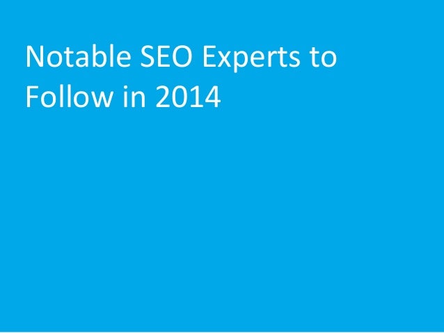 Notable SEO Experts to Follow in 2014