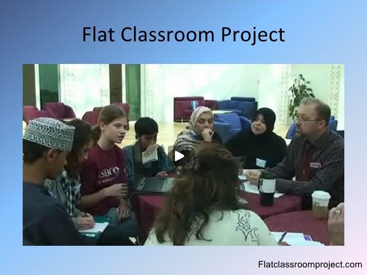 Flat Classroom Project Flatclassroomproject.com