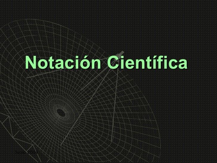 Notación CientíficaJunio 2004