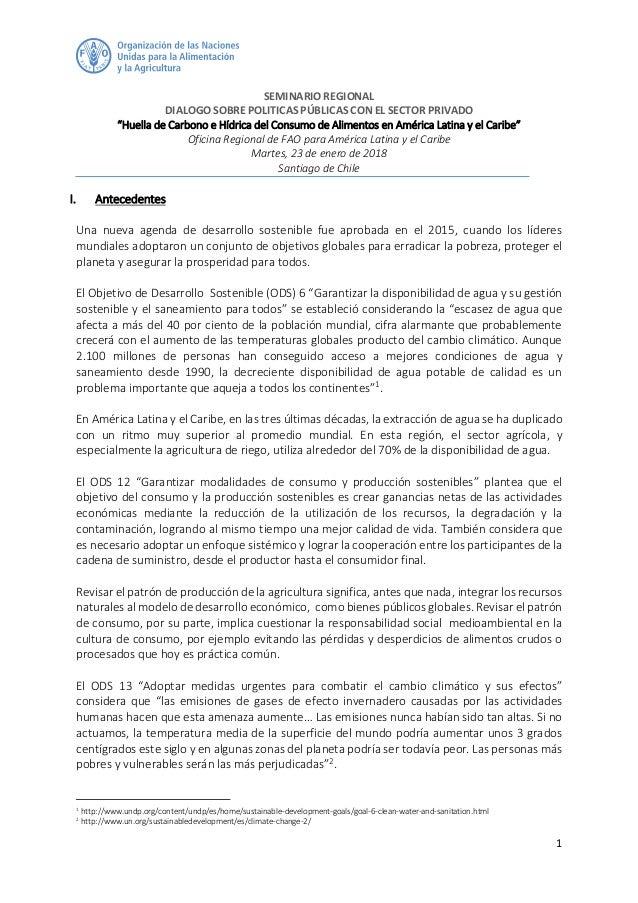 """1 SEMINARIO REGIONAL DIALOGO SOBRE POLITICAS PÚBLICAS CON EL SECTOR PRIVADO """"Huella de Carbono e Hídrica del Consumo de Al..."""