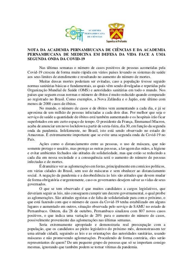 NOTA DA ACADEMIA PERNAMBUCANA DE CI�NCIAS E DA ACADEMIA PERNAMBUCANA DE MEDICINA EM DEFESA DA VIDA FACE A UMA SEGUNDA ONDA...