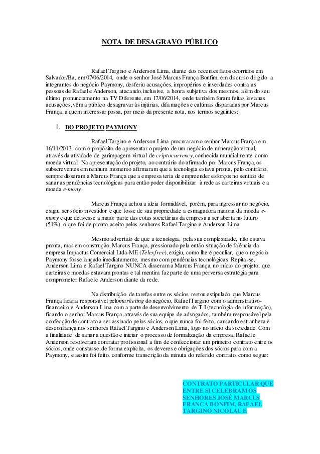 NOTA DE DESAGRAVO PÚBLICO RafaelTargino e Anderson Lima, diante dos recentes fatos ocorridos em Salvador/Ba, em 07/06/2014...