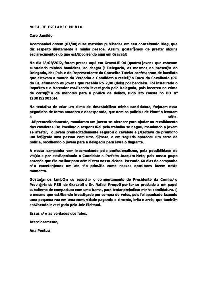 NOTA DE ES C L A R E C I M E N T OCaro JamildoAcompanhei ontem (03/08) duas matérias publicadas em seu conceituado Blog, q...