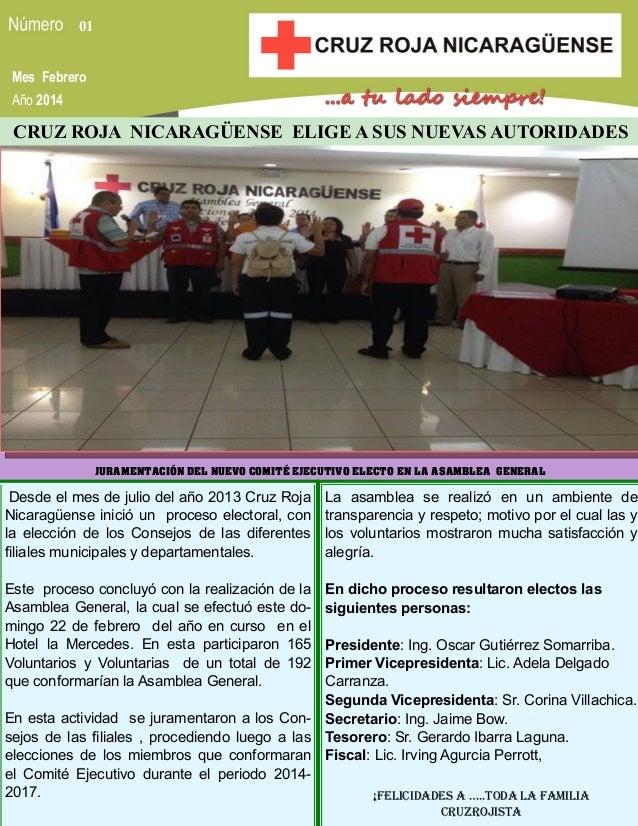 01 Mes Febrero Año 2014  CRUZ ROJA NICARAGÜENSE ELIGE A SUS NUEVAS AUTORIDADES  JURAMENTACIÓN DEL NUEVO COMITÉ EJECUTIVO E...