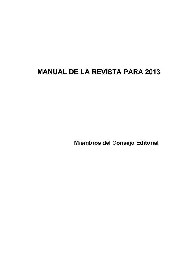 MANUAL DE LA REVISTA PARA 2013 Miembros del Consejo Editorial