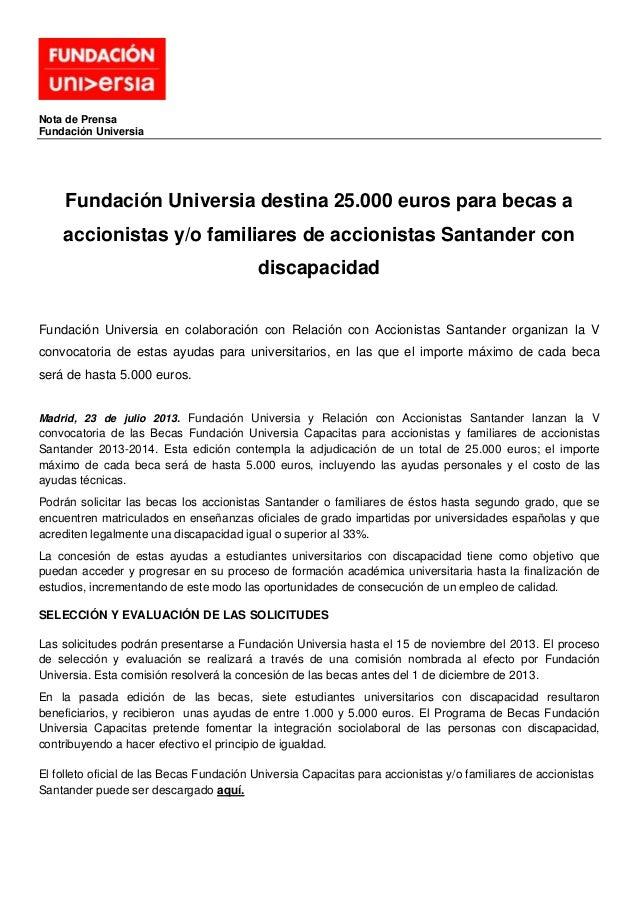 Nota de Prensa Fundación Universia Fundación Universia destina 25.000 euros para becas a accionistas y/o familiares de acc...