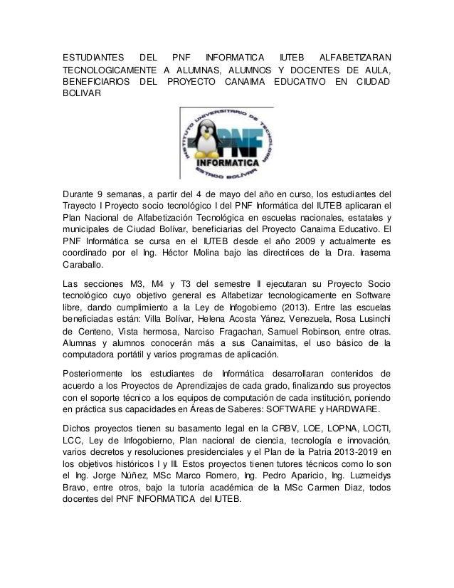 ESTUDIANTES DEL PNF INFORMATICA IUTEB ALFABETIZARAN TECNOLOGICAMENTE A ALUMNAS, ALUMNOS Y DOCENTES DE AULA, BENEFICIARIOS ...