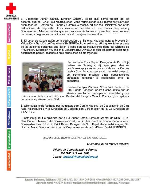 El Licenciado Auner García, Director General, refirió que como auxiliar de los poderes público, Cruz Roja Nicaragüense vie...
