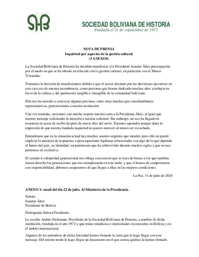 SOCIEDAD BOLIVIANA DE HISTORIA Fundada el 21 de septiembre de 1972 NOTA DE PRENSA Inquietud por aspectos de la gesti�n cul...