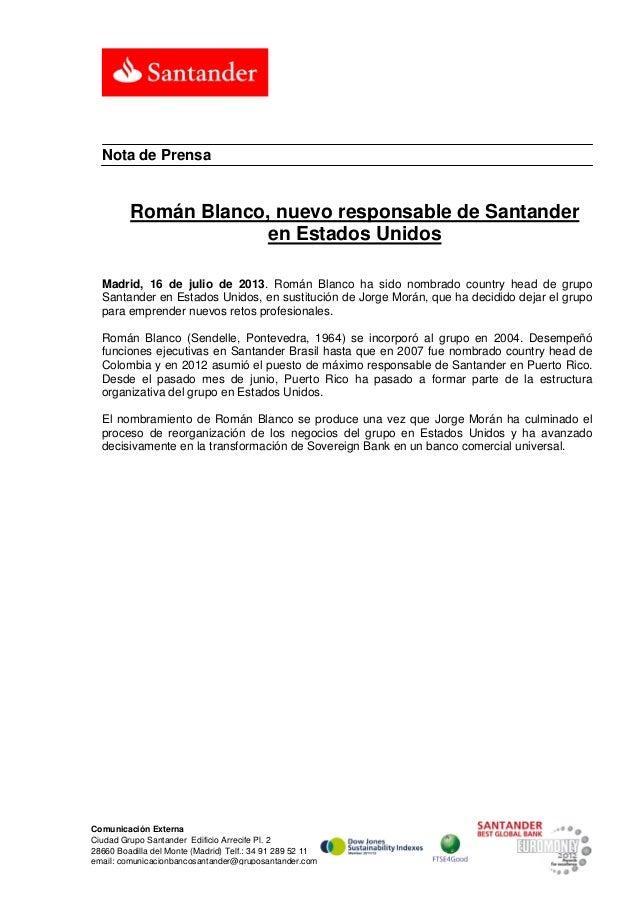 Comunicación Externa Ciudad Grupo Santander Edificio Arrecife Pl. 2 28660 Boadilla del Monte (Madrid) Telf.: 34 91 289 52 ...