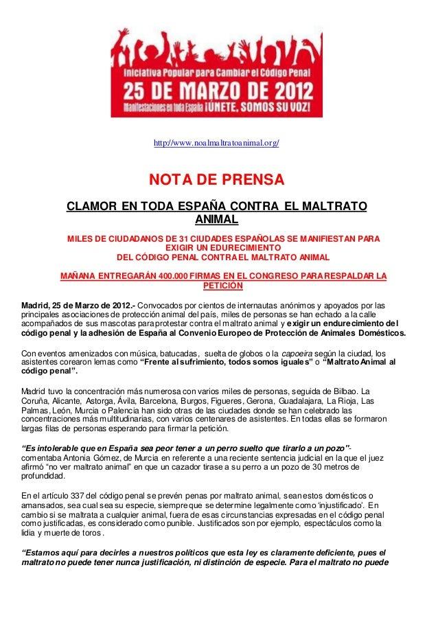 http://www.noalmaltratoanimal.org/ NOTA DE PRENSA CLAMOR EN TODA ESPAÑA CONTRA EL MALTRATO ANIMAL MILES DE CIUDADANOS DE 3...