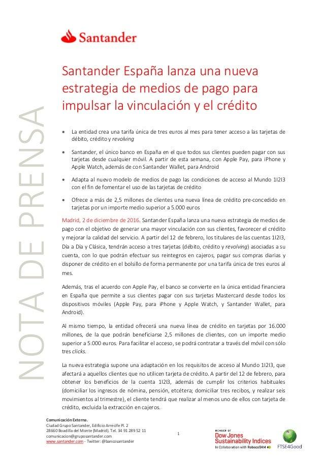 NOTADEPRENSA Comunicación Externa. Ciudad Grupo Santander, Edificio Arrecife Pl. 2 28660 Boadilla del Monte (Madrid). Tel....