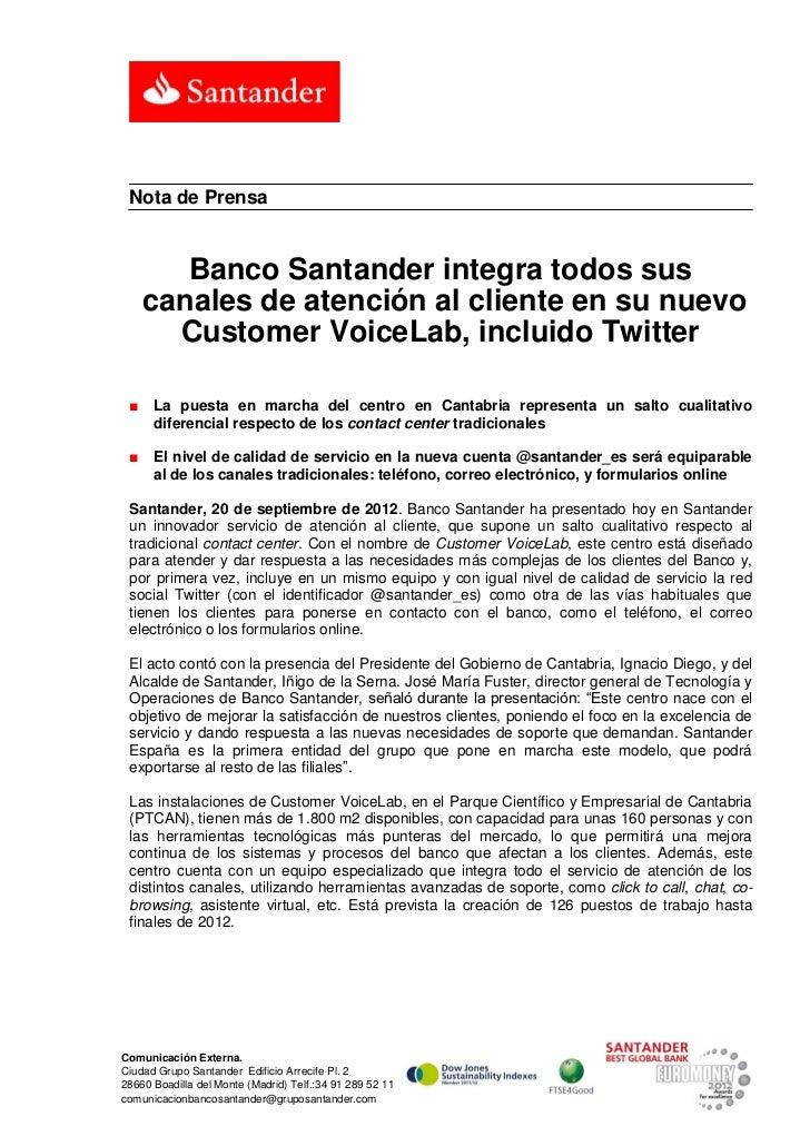 Nota de Prensa        Banco Santander integra todos sus     canales de atención al cliente en su nuevo       Customer Voic...