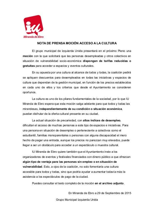NOTA DE PRENSA MOCIÓN ACCESO A LA CULTURA El grupo municipal de Izquierda Unida presentará en el próximo Pleno una moción ...