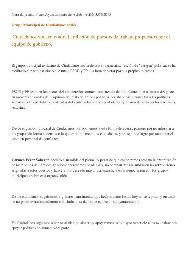 Nota de prensa Pleno Ayuntamiento de Avilés. Avilés 3/07/2015 Grupo Municipal de Ciudadanos Avilés Ciudadanos vota en cont...