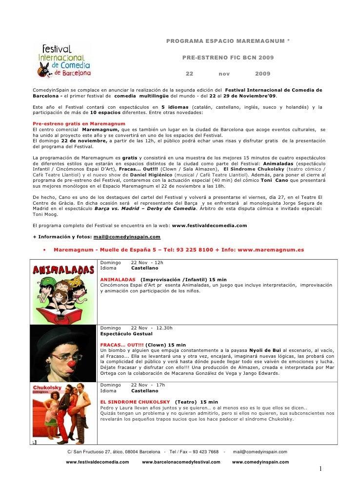 PROGRAMA ESPACIO MAREMAGNUM *                                                                    PRE-ESTRENO FIC BCN 2009 ...