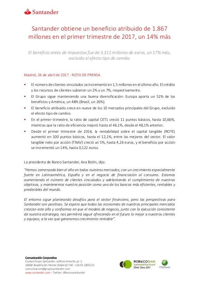 Comunicación Corporativa Ciudad Grupo Santander, edificio Arrecife, pl. 2 28660 Boadilla del Monte (Madrid) Telf.: +34 91 ...