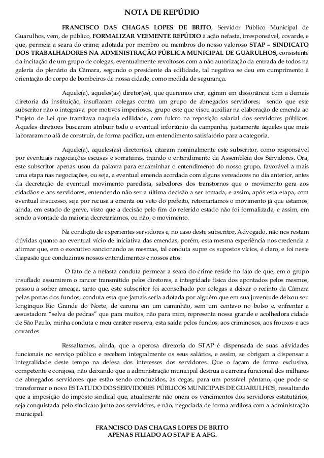 NOTA DE REPÚDIO FRANCISCO DAS CHAGAS LOPES DE BRITO, Servidor Público Municipal de Guarulhos, vem, de público, FORMALIZAR ...