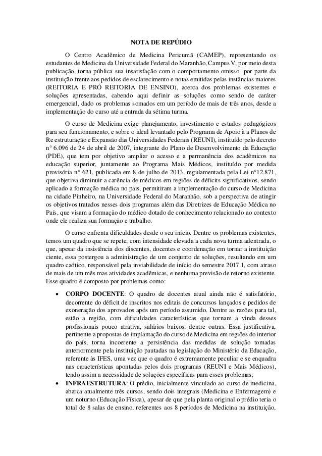 NOTA DE REPÚDIO O Centro Acadêmico de Medicina Pericumã (CAMEP), representando os estudantes de Medicina da Universidade F...