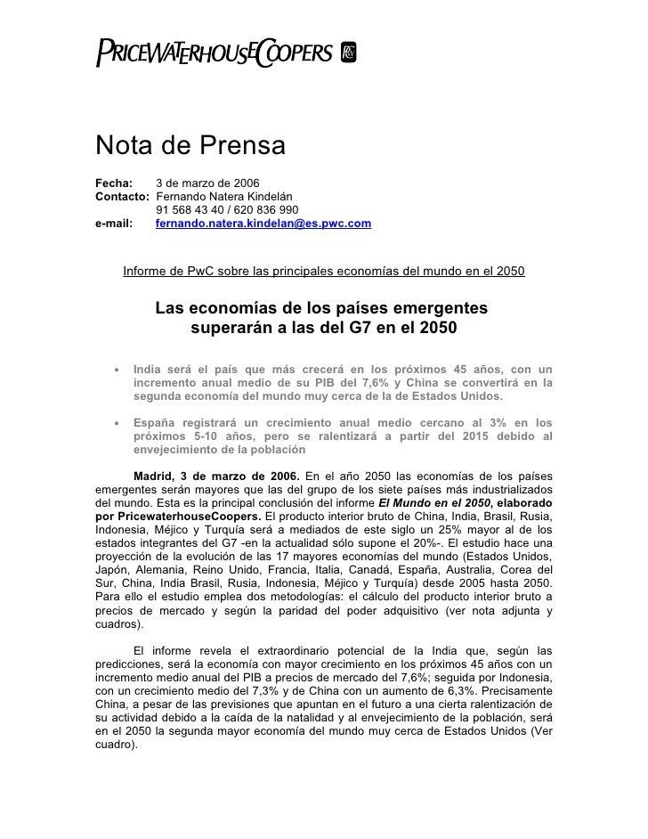 Nota de Prensa Fecha:    3 de marzo de 2006 Contacto: Fernando Natera Kindelán           91 568 43 40 / 620 836 990 e-mail...