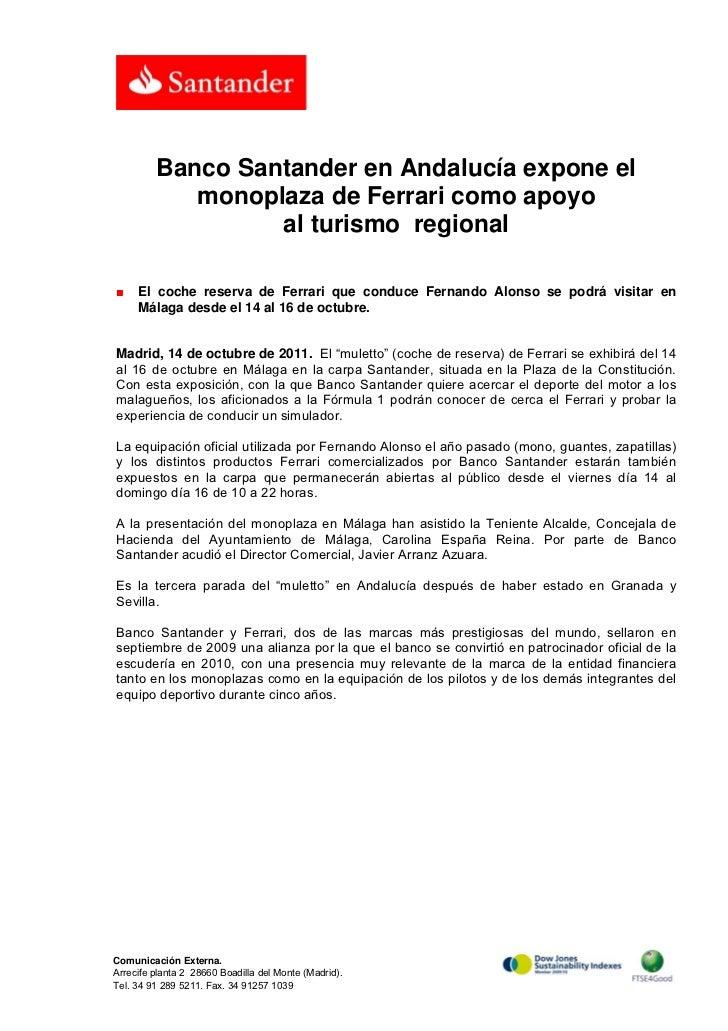 Banco Santander en Andalucía expone el            monoplaza de Ferrari como apoyo                  al turismo regional■   ...