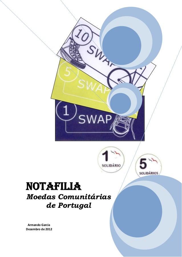NotafiliaMoedas Comunitárias    de Portugal Armando GarciaDezembro de 2012