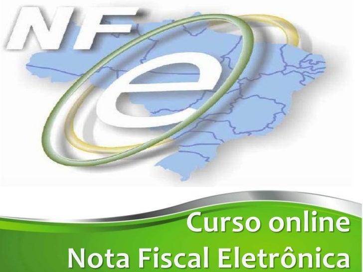 OBJETIVOS DA NOTA FISCAL ELETRÔNICAO Projeto NF-e tem como objetivo a implantação de um modelonacional de documento fiscal...