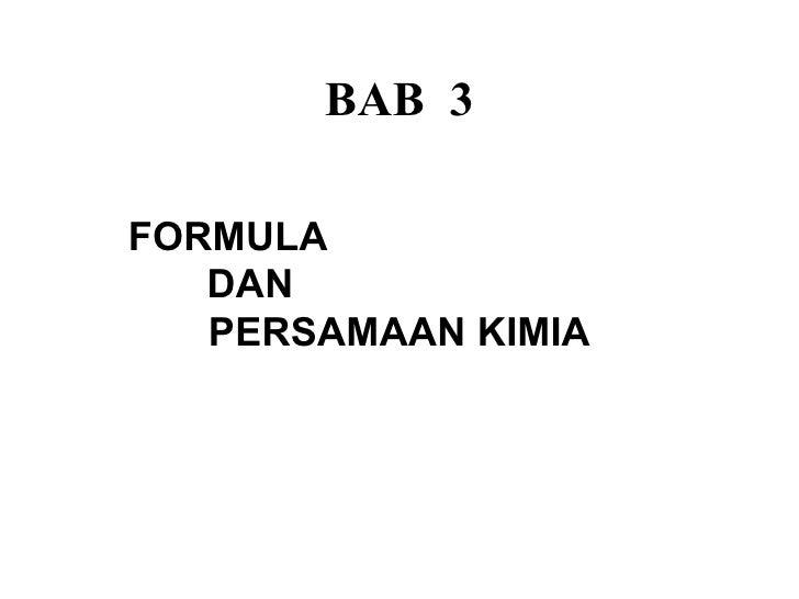 BAB 3FORMULA   DAN   PERSAMAAN KIMIA