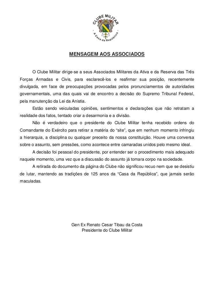 MENSAGEM AOS ASSOCIADOS      O Clube Militar dirige-se a seus Associados Militares da Ativa e da Reserva das TrêsForças Ar...