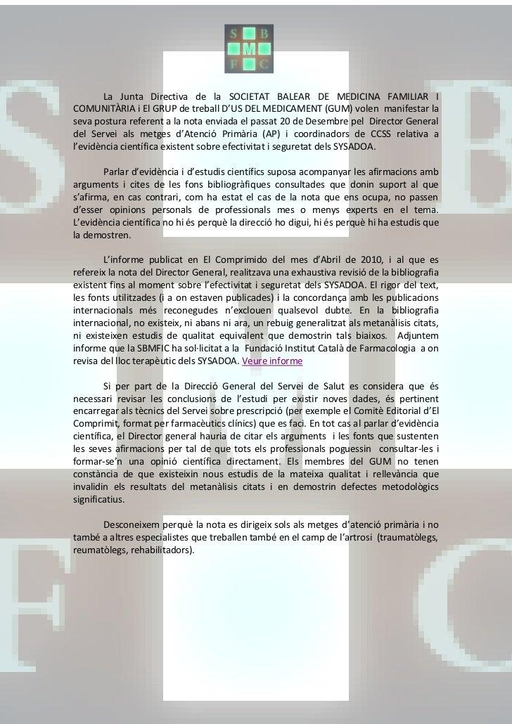 La Junta Directiva de la SOCIETAT BALEAR DE MEDICINA FAMILIAR ICOMUNITÀRIA i El GRUP de treball D'US DEL MEDICAMENT (GUM) ...