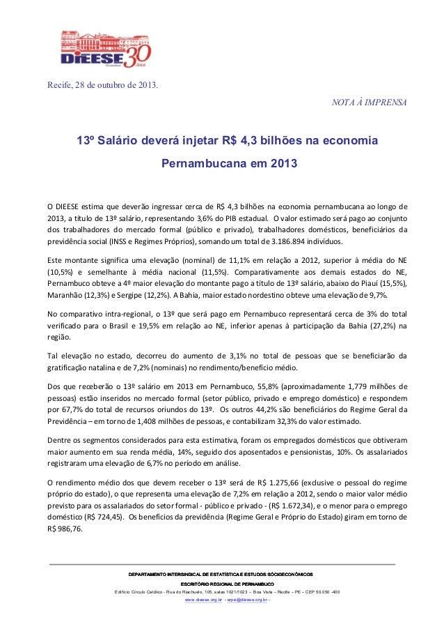 Recife, 28 de outubro de 2013. NOTA À IMPRENSA  13º Salário deverá injetar R$ 4,3 bilhões na economia Pernambucana em 2013...