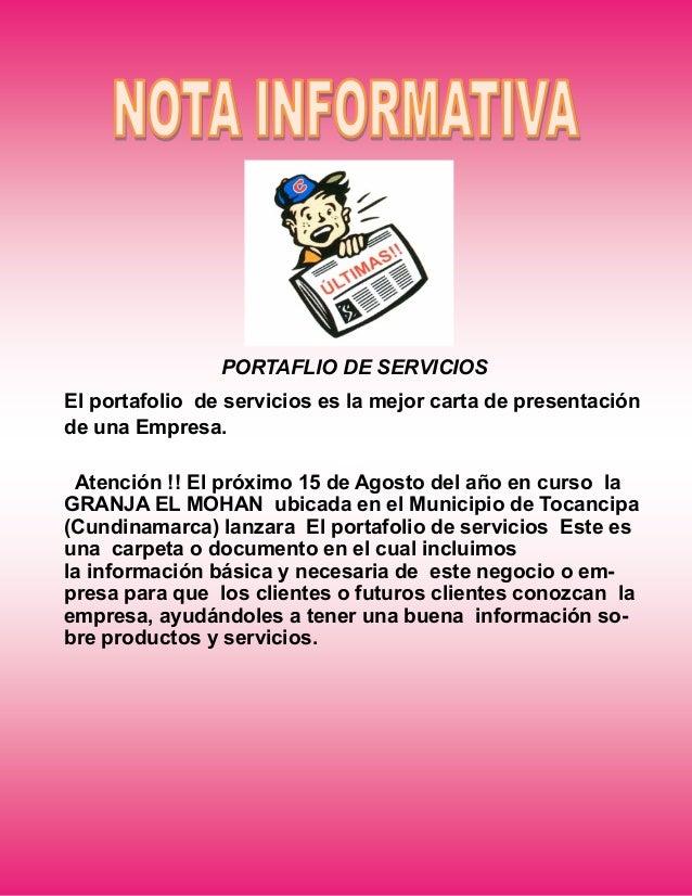 PORTAFLIO DE SERVICIOS El portafolio de servicios es la mejor carta de presentación de una Empresa. Atención !! El próximo...