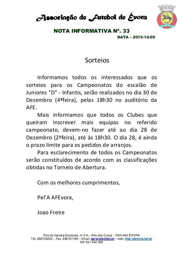 Rua da Gazeta Eborense, nº 2 A – Alto dos Cucos - 7000-463 ÉVORA Tel. 266703252 – Fax. 266701769 – Email. geral.afe@fpf.pt...
