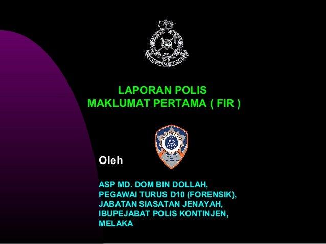 Kursus Asas Siasatan Laporan Polis Maklumat Pertama Fir