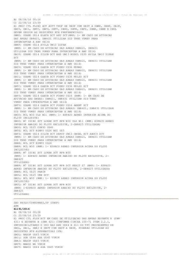 AISWEB - BOLETIM PERSONALIZADO - 01/05/2016 às 16:56:10 UTC - Total de Páginas: 49 página 12 de 49 :: IP 187.113.136.122 :...
