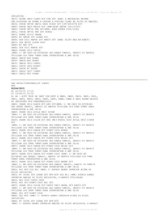 AISWEB - BOLETIM PERSONALIZADO - 15/07/2015 às 11:43:08 UTC - Total de Páginas: 54 página 13 de 54 :: IP 177.32.136.59 INC...
