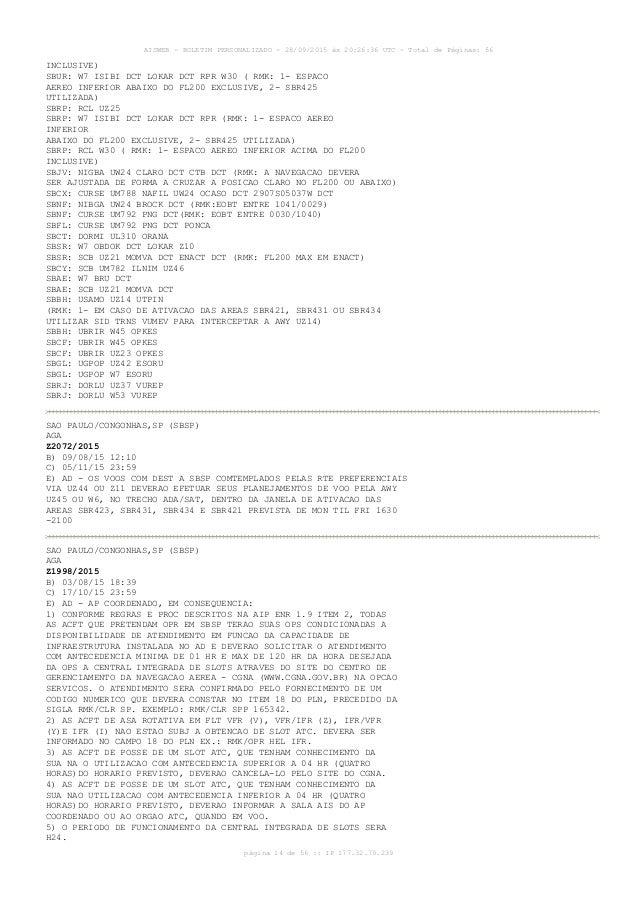 AISWEB - BOLETIM PERSONALIZADO - 28/09/2015 às 20:26:36 UTC - Total de Páginas: 56 página 14 de 56 :: IP 177.32.79.239 INC...