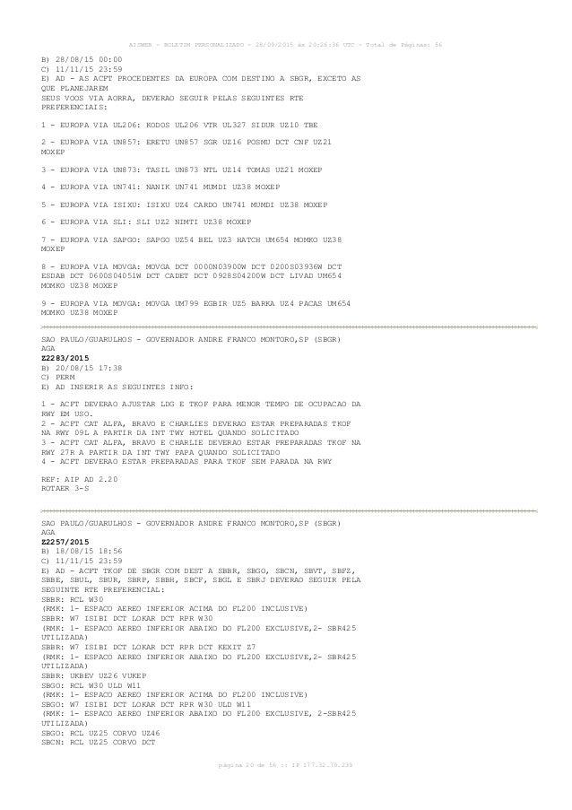 AISWEB - BOLETIM PERSONALIZADO - 28/09/2015 às 20:26:36 UTC - Total de Páginas: 56 página 20 de 56 :: IP 177.32.79.239 B) ...