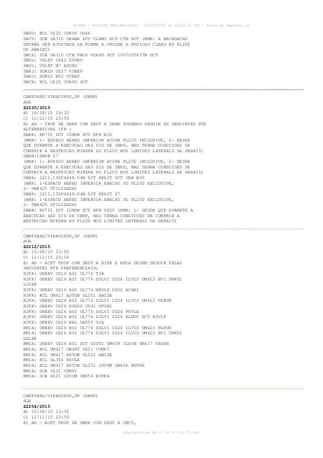 AISWEB - BOLETIM PERSONALIZADO - 28/09/2015 às 20:26:36 UTC - Total de Páginas: 56 página 30 de 56 :: IP 177.32.79.239 SBG...