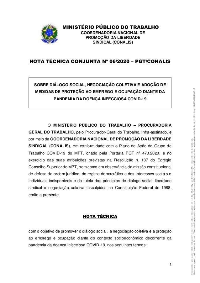 1 MINISTÉRIO PÚBLICO DO TRABALHO COORDENADORIA NACIONAL DE PROMOÇÃO DA LIBERDADE SINDICAL (CONALIS) NOTA TÉCNICA CONJUNTA ...
