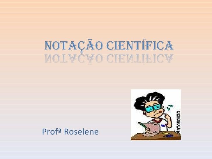 Profª Roselene
