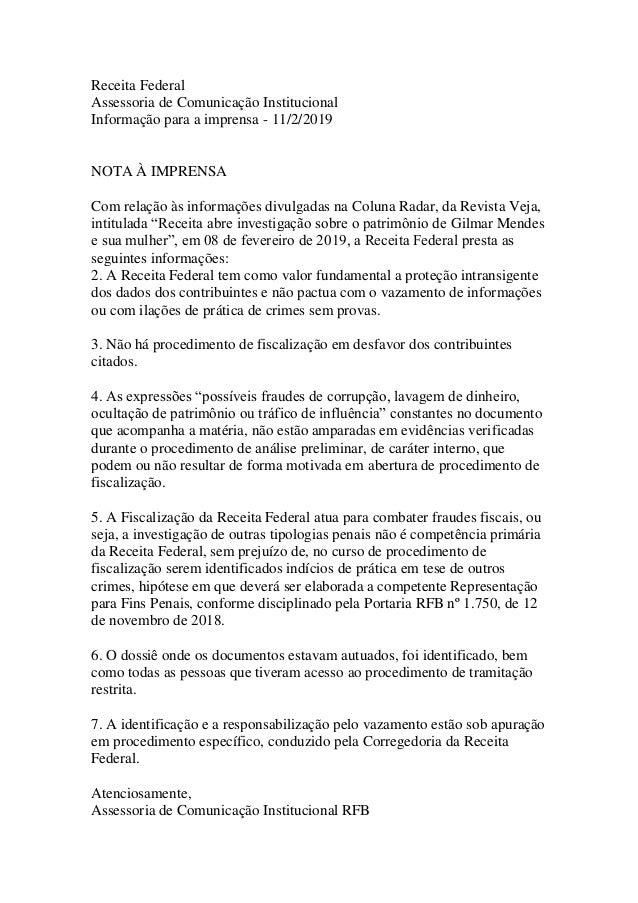 Receita Federal Assessoria de Comunicação Institucional Informação para a imprensa - 11/2/2019 NOTA À IMPRENSA Com relação...