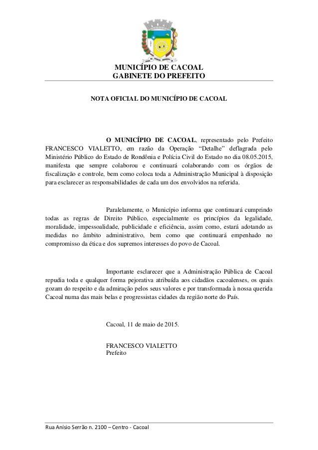 MUNICÍPIO DE CACOAL GABINETE DO PREFEITO Rua Anísio Serrão n. 2100 – Centro - Cacoal NOTA OFICIAL DO MUNICÍPIO DE CACOAL O...
