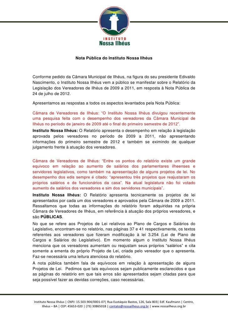 Nota Pública do Instituto Nossa IlhéusConforme pedido da Câmara Municipal de Ilhéus, na figura do seu presidente EdivaldoN...