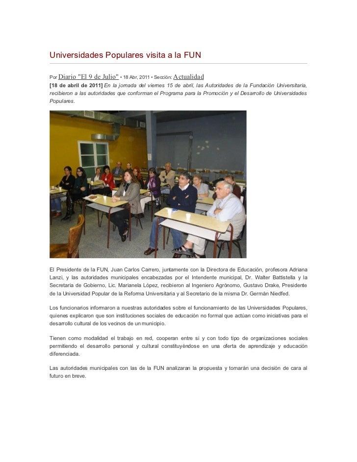 """Universidades Populares visita a la FUNPor Diario   """"El 9 de Julio"""" • 18 Abr, 2011 • Sección: Actualidad[18 de abril de 20..."""