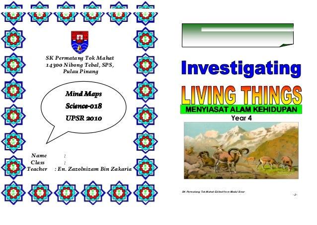 Zazolnizam Bin Zakaria Mind Maps – Science SK Permatang Tok Mahat-Edited from Modul Sinar - 1 - SK Permatang Tok Mahat 143...