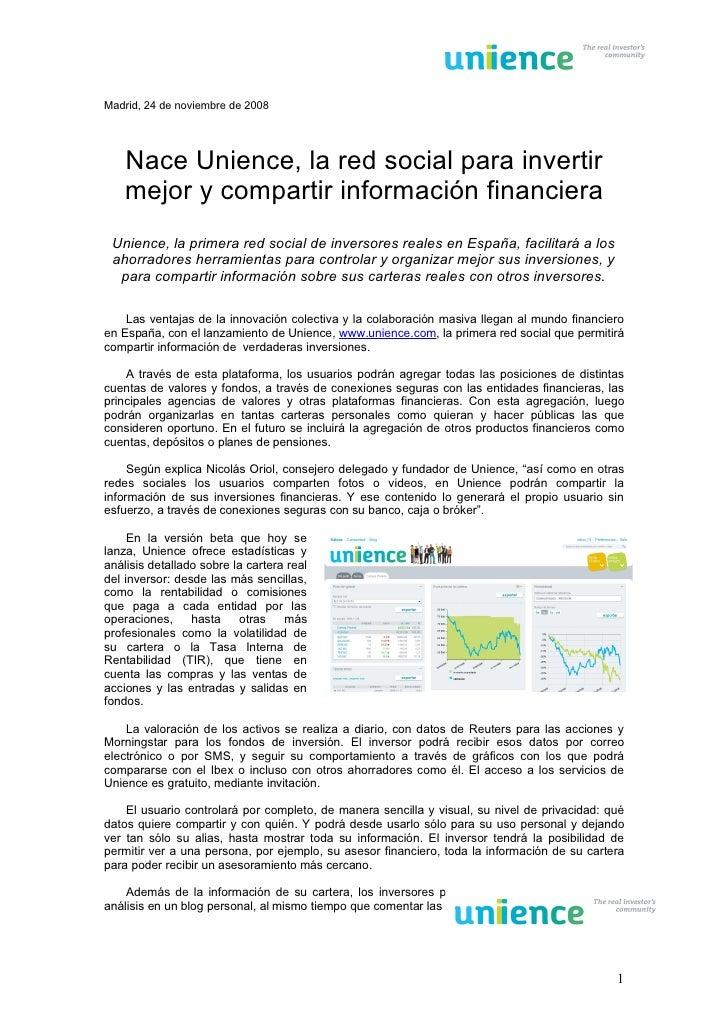 Madrid, 24 de noviembre de 2008         Nace Unience, la red social para invertir     mejor y compartir información financ...