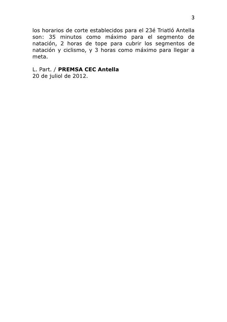 3los horarios de corte establecidos para el 23é Triatló Antellason: 35 minutos como máximo para el segmento denatación, 2 ...