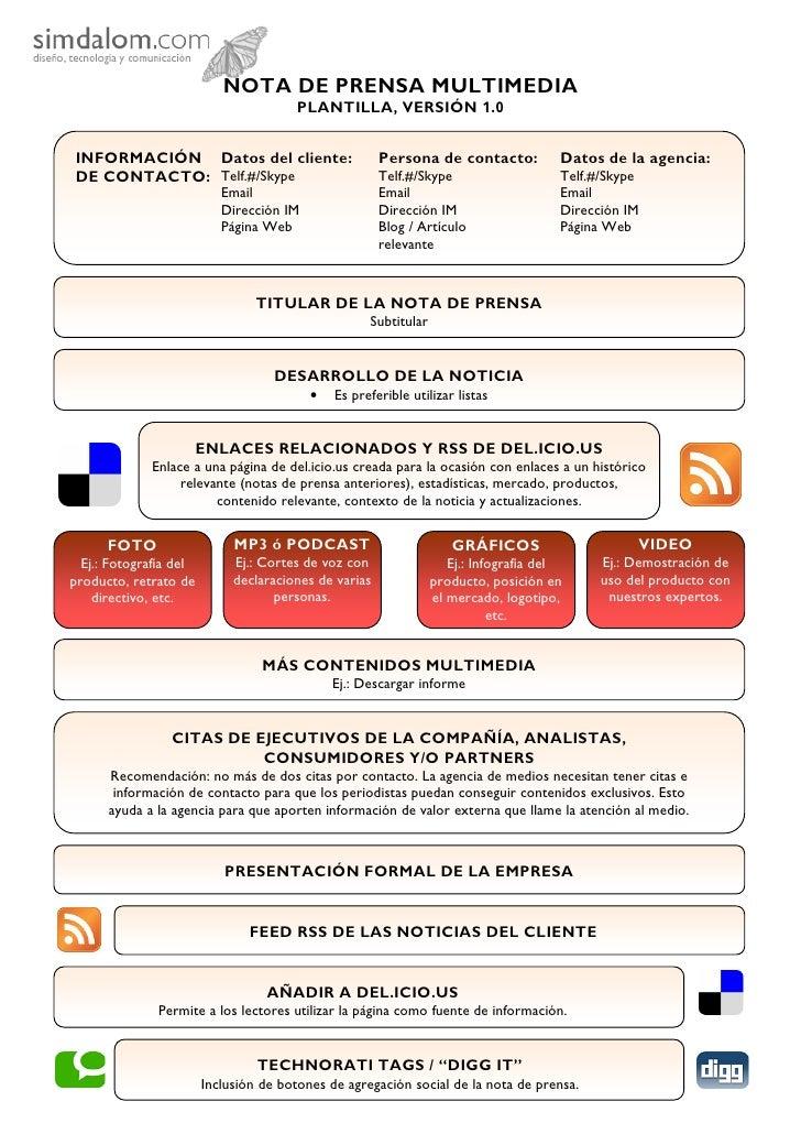NOTA DE PRENSA MULTIMEDIA                                        PLANTILLA, VERSIÓN 1.0   INFORMACIÓN Datos del cliente:  ...