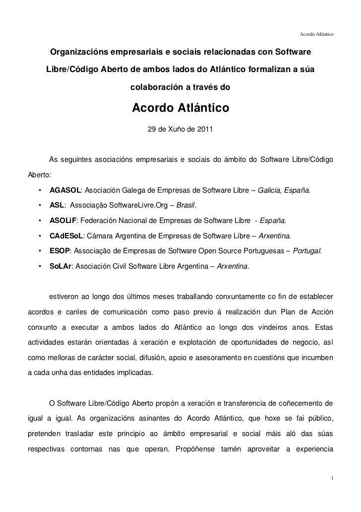 Acordo Atlántico       Organizacións empresariais e sociais relacionadas con Software       Libre/Código Aberto de ambos l...